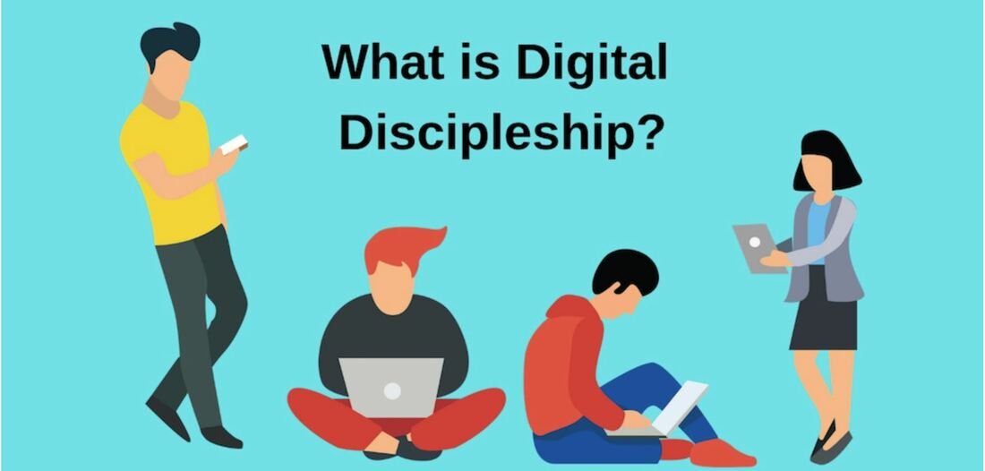 What is Digital Discipleship?